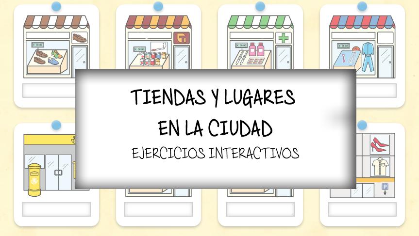 7172c5edbb59a992ef203fa84ac46303 tiendas y lugares en la ciudad profe de español de español