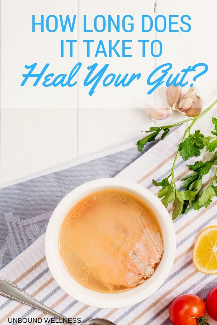 """What's The """"Leaky Gut"""" Healing Time Gut healing diet"""