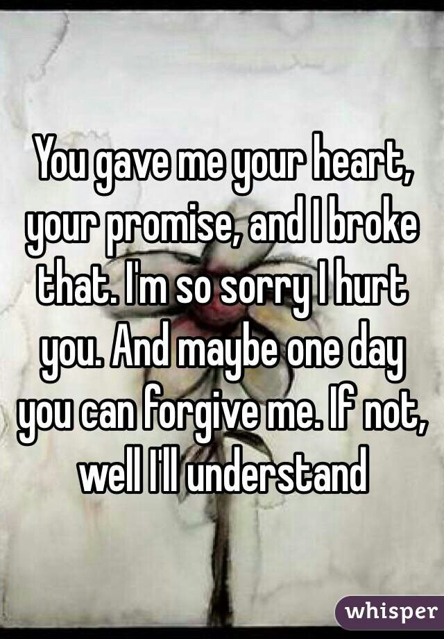 I Am Sorry But You Break My Heart Also To Delete And Block Me And Give Me Not A Second Breaking Up With Someone You Love Give Me Your Heart Sorry