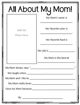 $1.00   All About My Mom! Printable   This Fun Printable Worksheet Is  Perfect For Motheru0027s Day Or A Unit On Family. Includes Space To Answer  Questions About ...