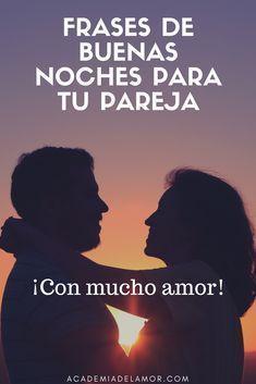 Frases De Buenas Noches Para Mi Novio Te Encantaran Besos 9 22