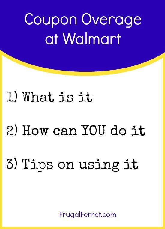 Coupon Overage At Walmart How To Get It Use It And The Rules
