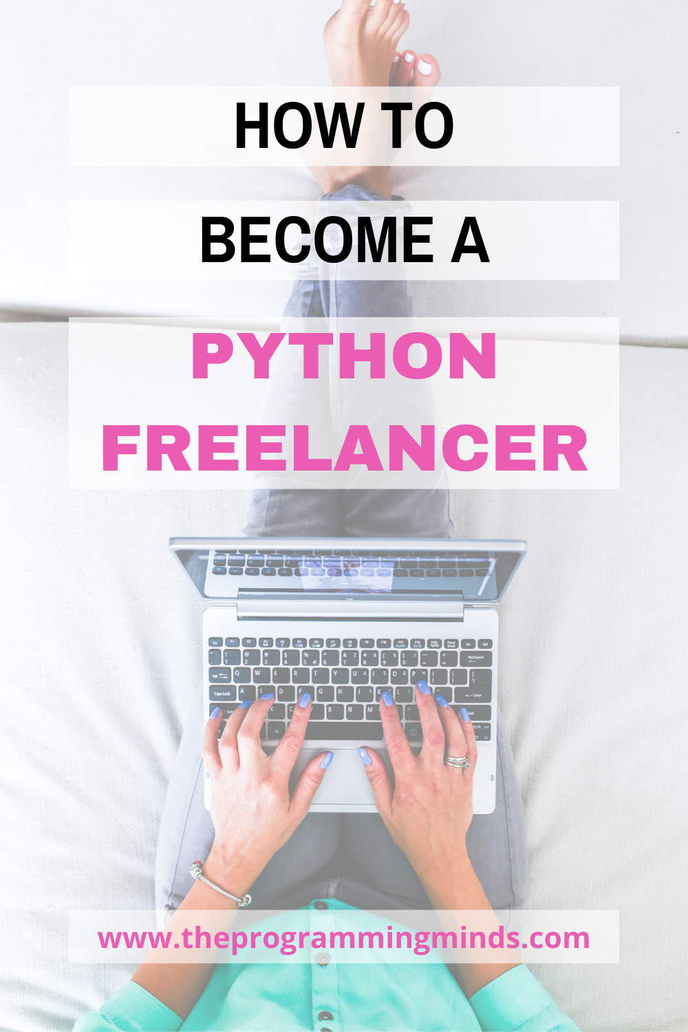 How To Become A Python Freelancer Freelancing Jobs Coding For Beginners Freelance