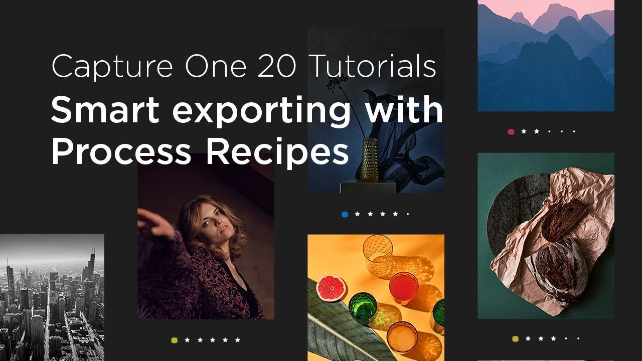 Capture One 20 Tutorials Smart Exporting With Process Recipes Tutorial Capture Recipes