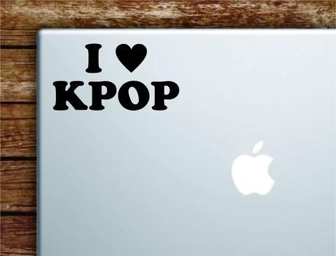 I Love Kpop Laptop Wall Decal Sticker Vinyl Art Quote Macbook Apple Decor Car Window Truck Teen Inspirational Girls Music Korean