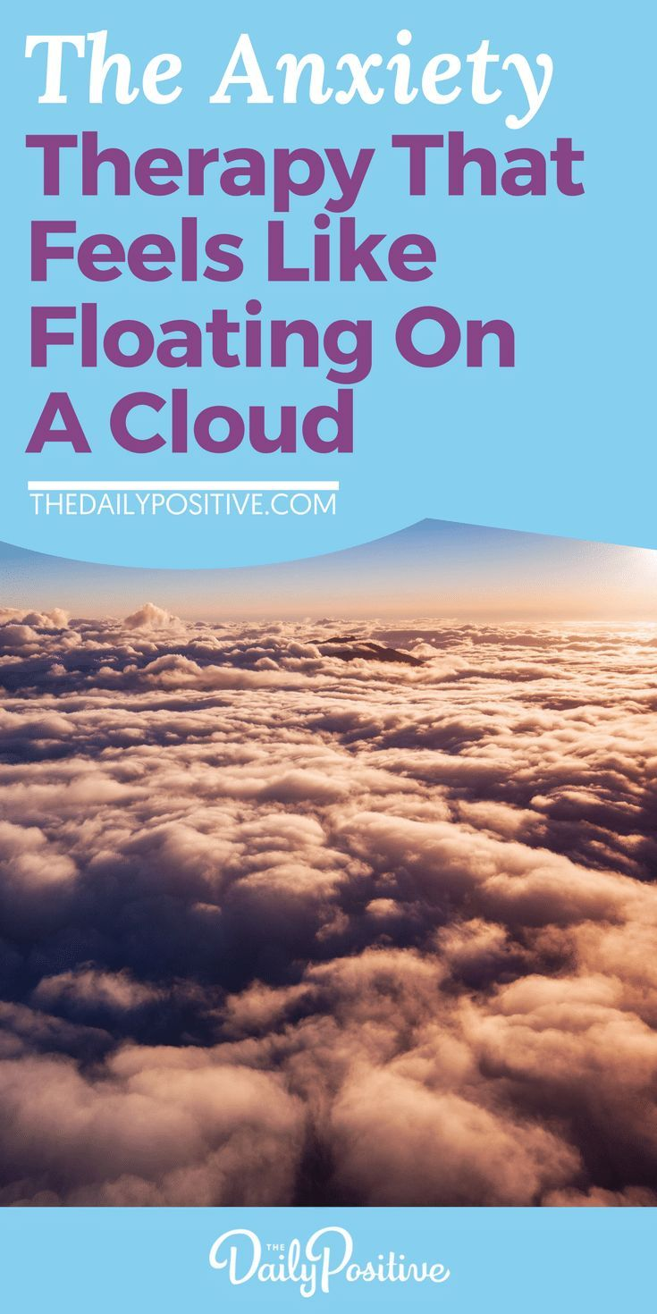 The Anxiety Therapy That Feels Like Floating On A Cloud