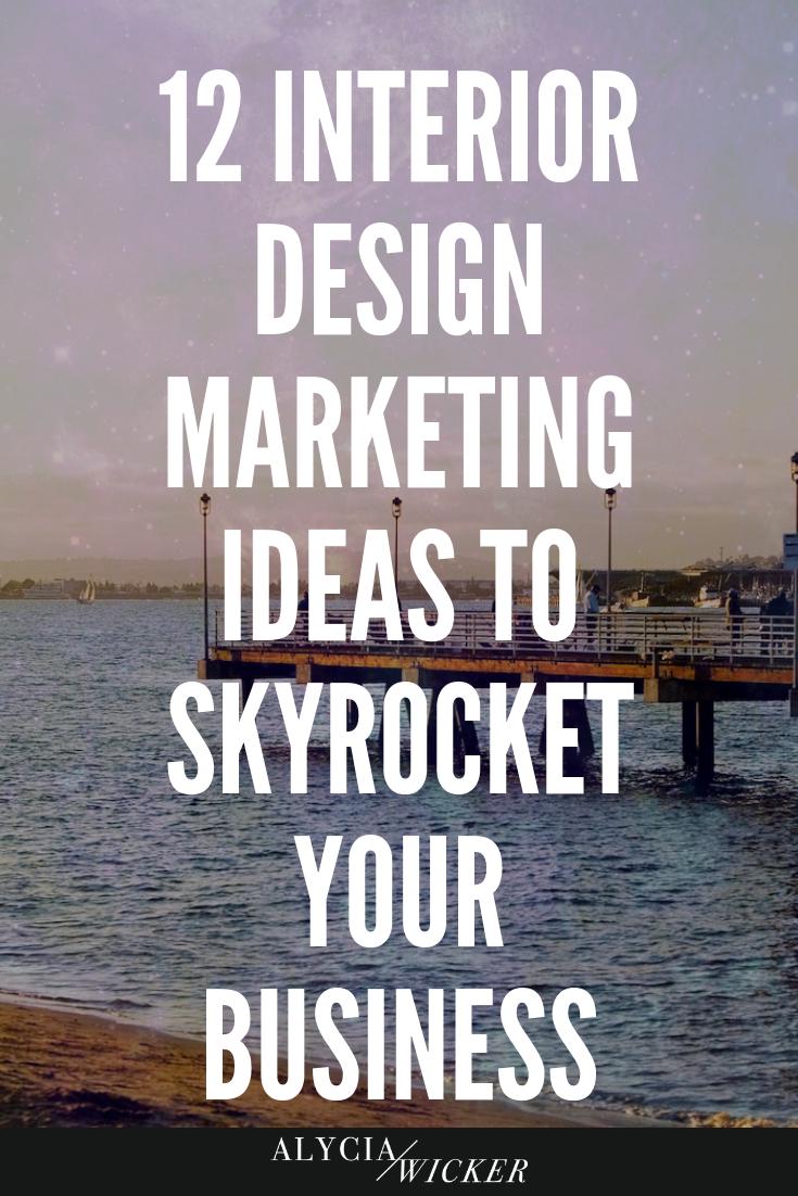 12 Interior Design Marketing Ideas to Skyrocket Your Business ...