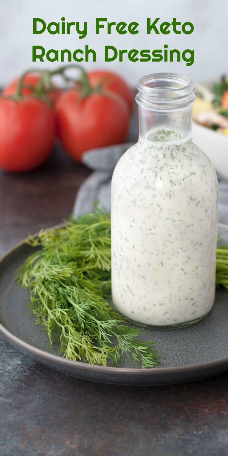Dairy Free Keto Ranch Dressing | Peace Love and Low Carb