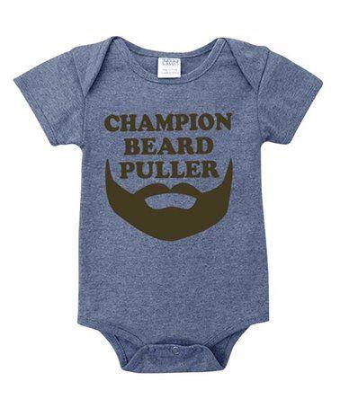 edffc5546 Look what I found on #zulily! Heather Blue 'Champion Beard Puller' Bodysuit  - Infant #zulilyfinds