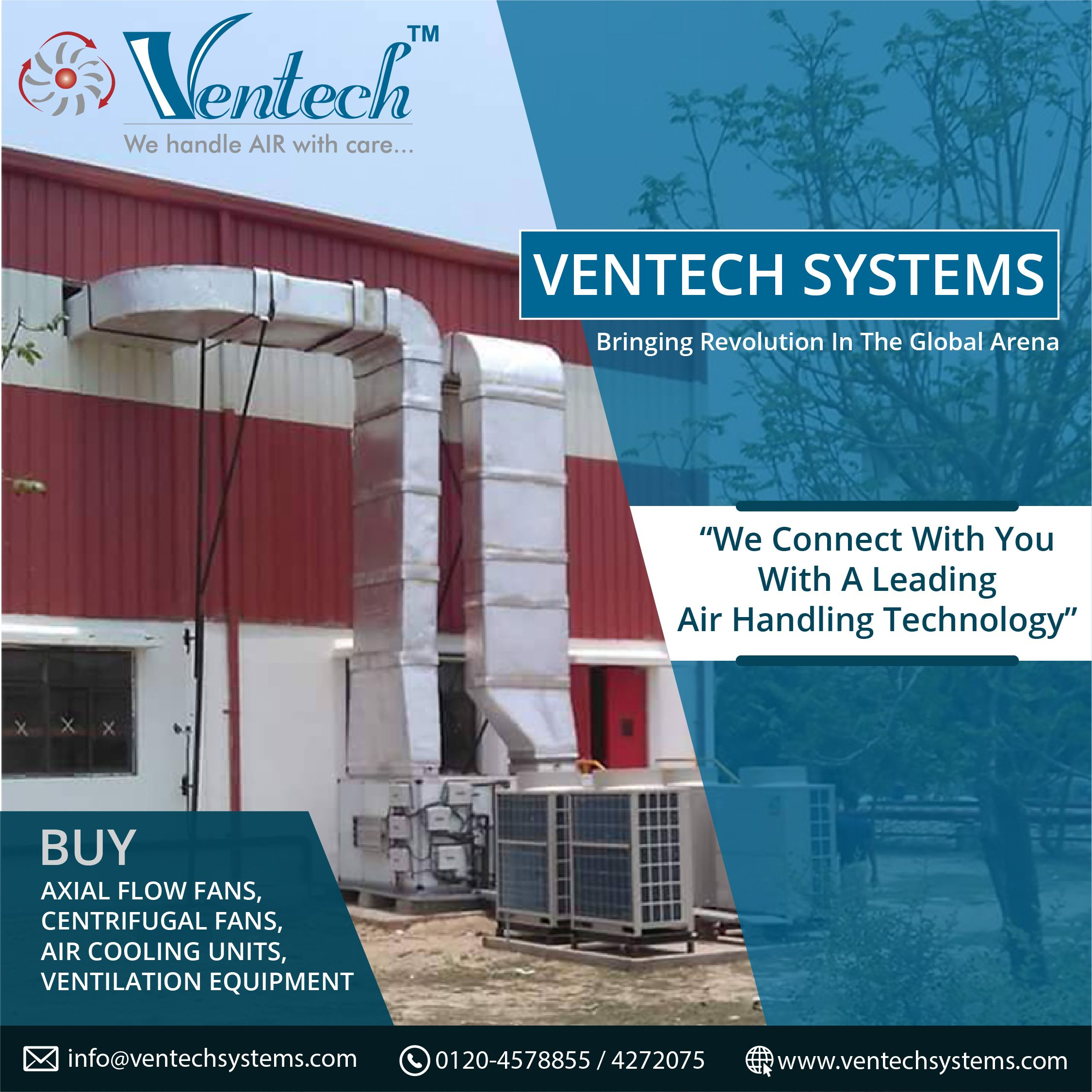 Ventech System has been continuously active in improvising