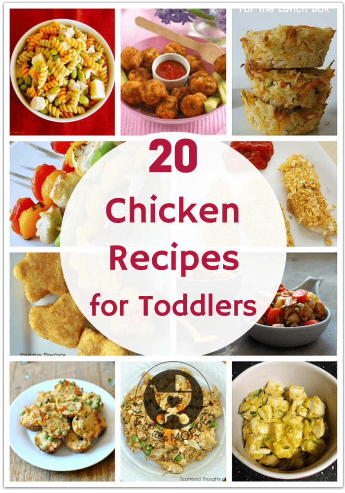20 Chicken Recipes For Toddlers Toddler Chicken Recipes Kid Friendly Chicken Recipes Toddler Meals