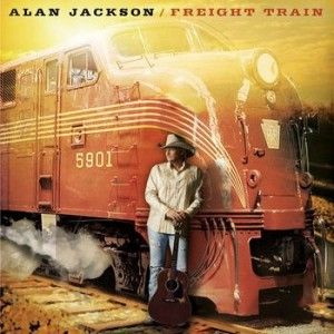 Alan Jackson Fraight Train Alan Jackson Alan Jackson Albums