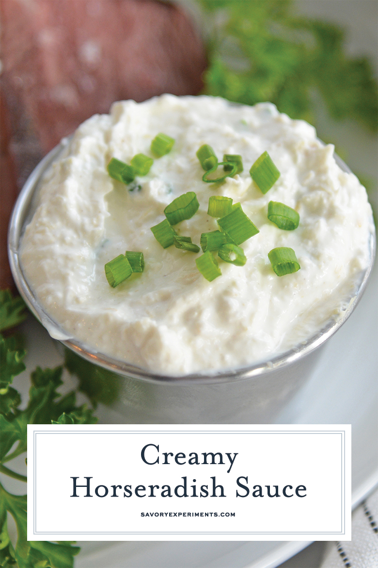 Creamy Horseradish Sauce Comes Together In Less Than 5 Minutes With A Sour Cream Base Tangy Horseradish Horseradish Sauce Creamy Horseradish Sauce Steak Sauce
