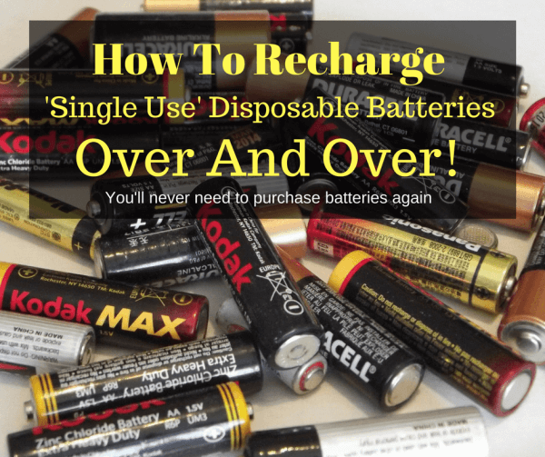 This Charger Can Recharge Disposable Batteries Learn More Save Money Battery Hacks Alkaline Battery Batteries