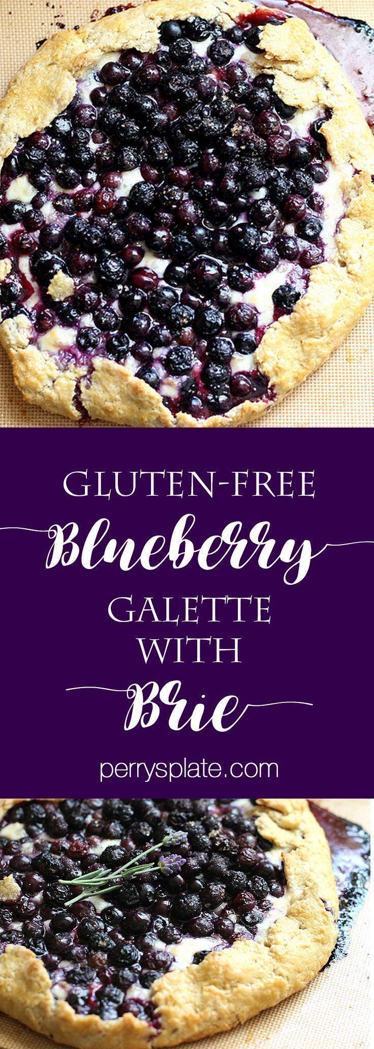 Gluten Free Blueberry Galette With Brie Galette Recipes Gluten