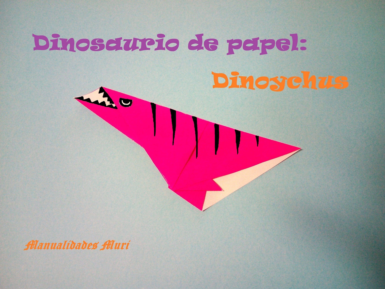 Origami - Papiroflexia. Dinosaurio de papel: Dinonychus