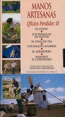 DVD DOC 190 - Manos artesanas (2004) España. Dir: Eugenio Monesma. Antropoloxía. Contén, entre outros: DVD 1: El curandero. La matanza del choto. Los segadores - DVD 2: Los esquiladores de Robres. El barquero. El herrado de los toros. El contrabando - DVD 3: Las chácaras y el tambor. El marisqueo. La pesca en el Ebro. La fragua de Antonio - DVD 4: La piedra de cal. El calafatero. La seda. Los textiles en Val de San Lorenzo - DVD 5: El vino de tea. El albardero. Manolo, el cordelero