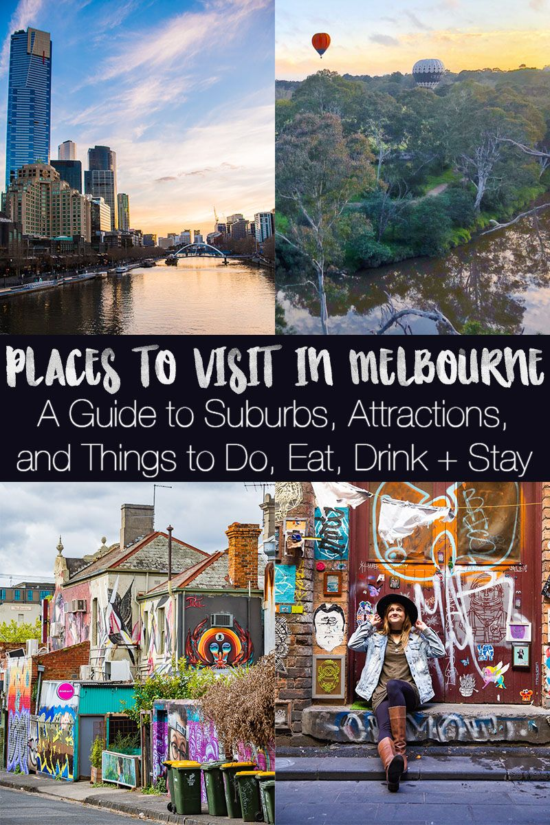 50 Best Places To Visit In Melbourne Attractions Organized By Suburb Melbourne Travel Australia Travel Australia Vacation