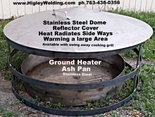 Ground Warmer Firepit Open Fire Pit With Top Reflector Cover Ph 763 438 0356 Fire Pit Heat Deflector Fire Pit Stainless Steel Fire Pit