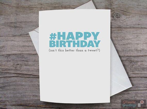 Items Similar To Happy Birthday Hashtag Tweet Twitter Addict Birthday Card Blank Greeting Notecard On Etsy Birthday Cards Note Cards Blank Cards