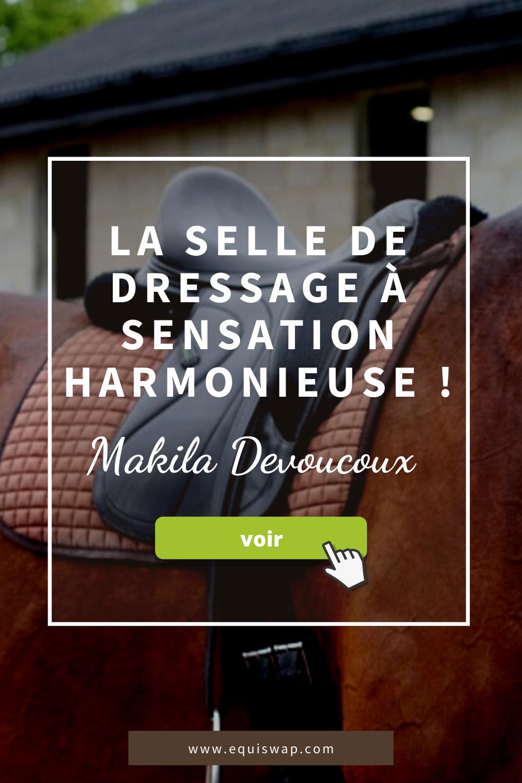 La makila : selle de dressage de chez Devoucoux