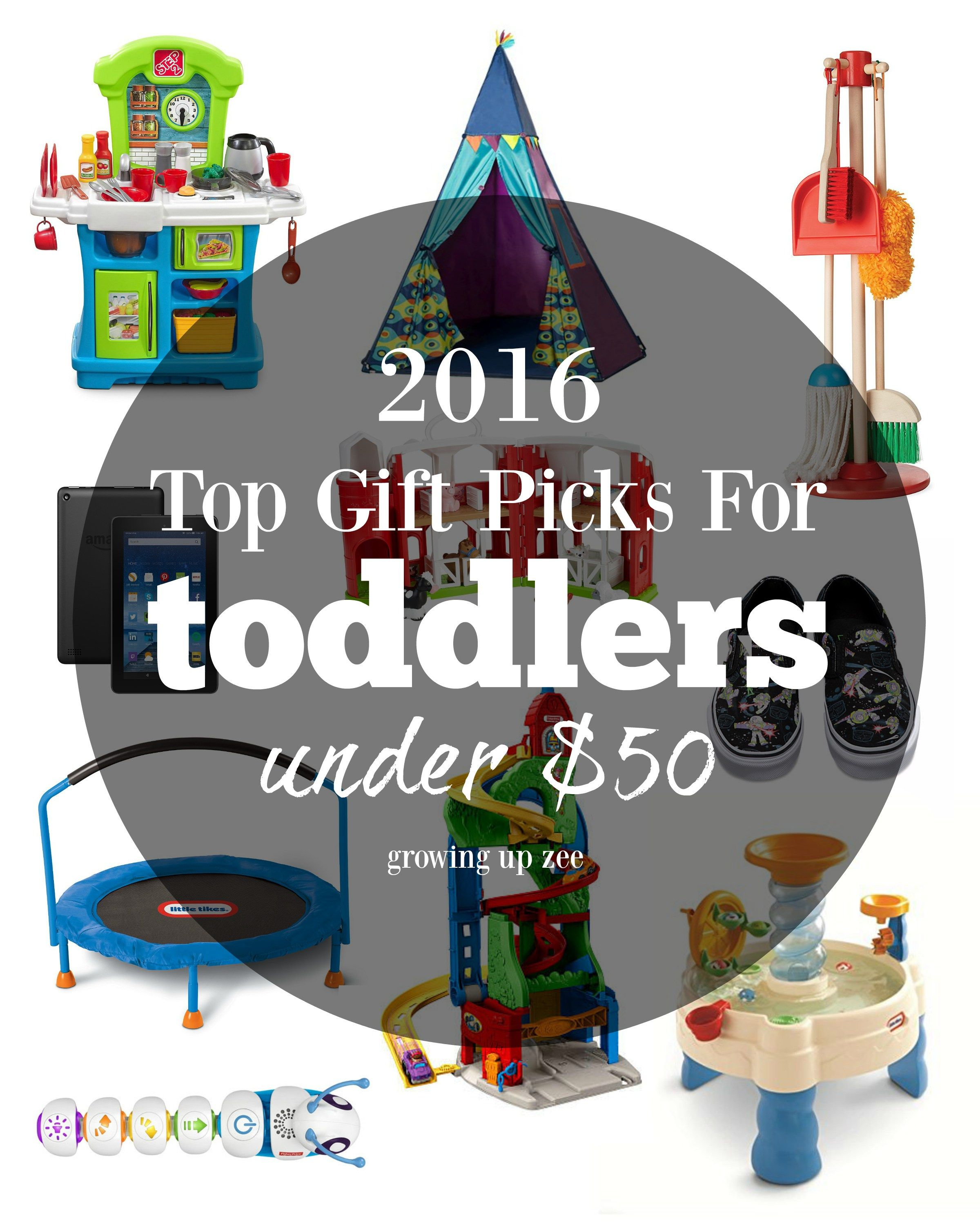 2016 Top Gifts For Toddlers Under 50