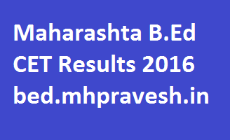 http://www.jobsfantasy.com/maharashtra-b-ed-cet-2016-results-bed-cet-results-name-wise-toppers-list-bed-mhpravesh-in/