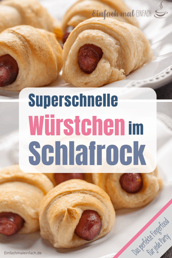 Würstchen im Schlafsack #fingerfoodrezepteschnelleinfach