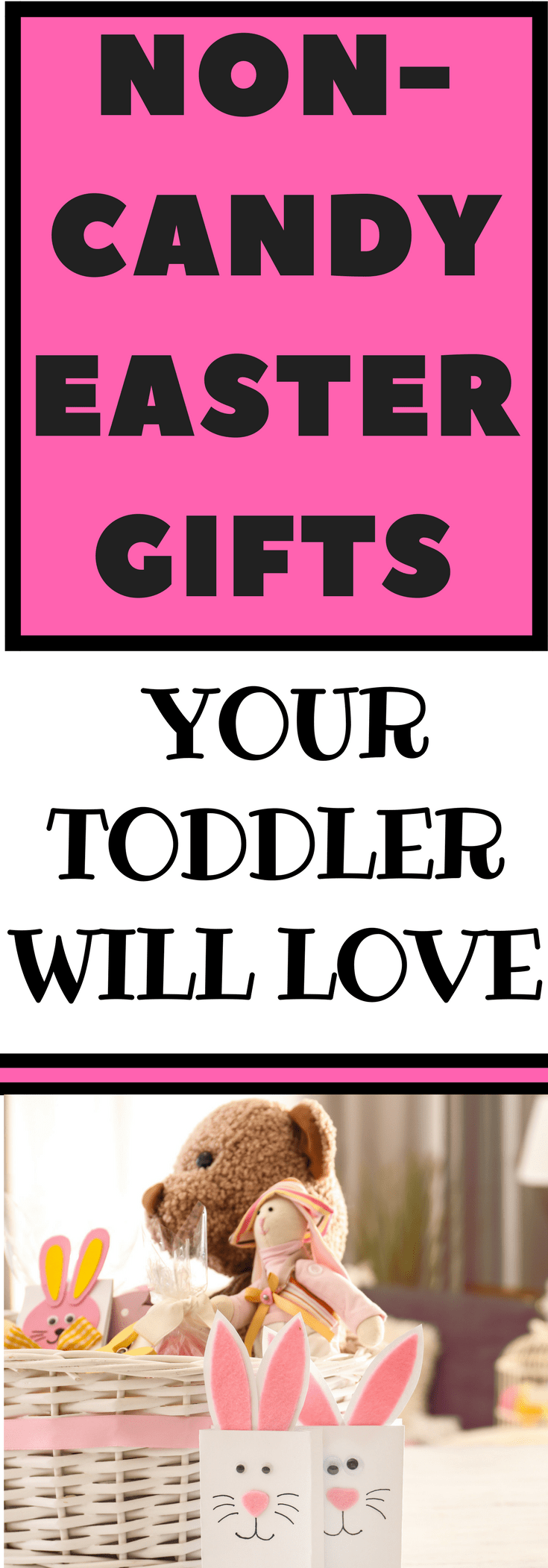 Non candy easter gifts for toddlers easter and babies non candy easter gifts for toddlers negle Choice Image