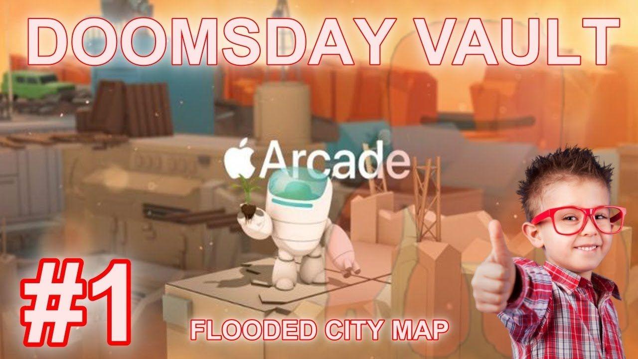 Doomsday Vault Apple Arcade Part 1 Flooded City Map Walkthrough
