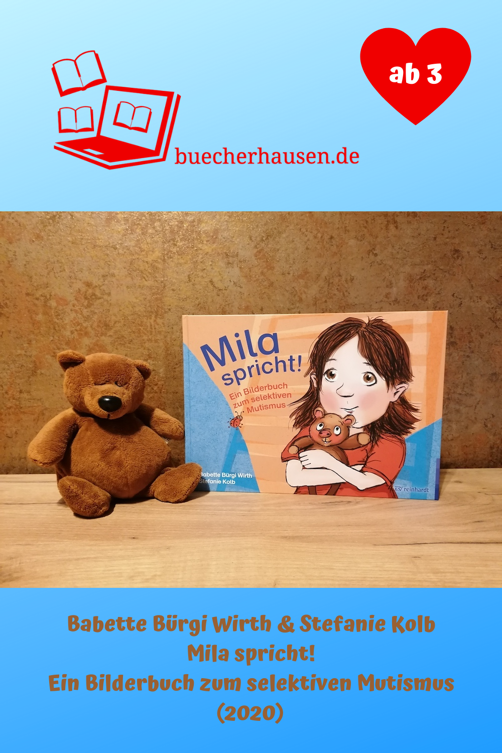 Babette Burgi Wirth Stefanie Kolb Mila Spricht Ein Bilderbuch Zum Selektiven Mutismus 2020 Kinderbucher Bucher Bilderbuch