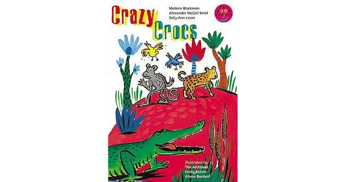 Crazy Crocs (The Longman Book Project) by Malorie Blackman