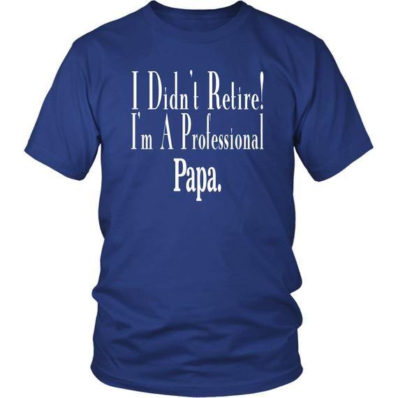 Papa Retirement Shirt Professional Papa Shirt Grandpa Gift | Etsy