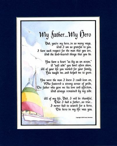 """70th Birthday Present Ideas >> """"My Father My Hero"""" Touching 8x10 Poem, Double-matted In Navy/White And Enhanced With Watercolor ..."""