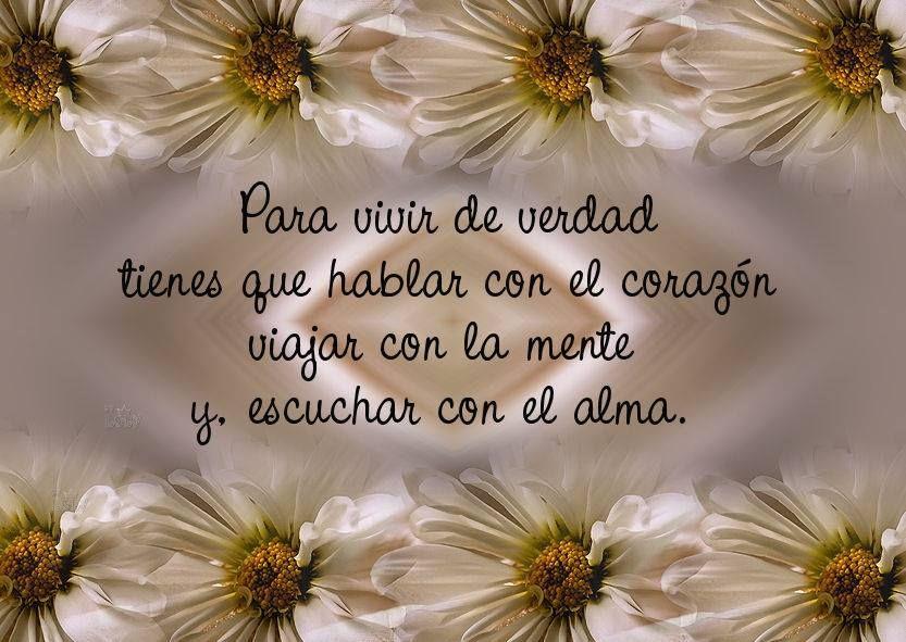 Abrir El Alma La Mente Y El Corazón Vivir Frases