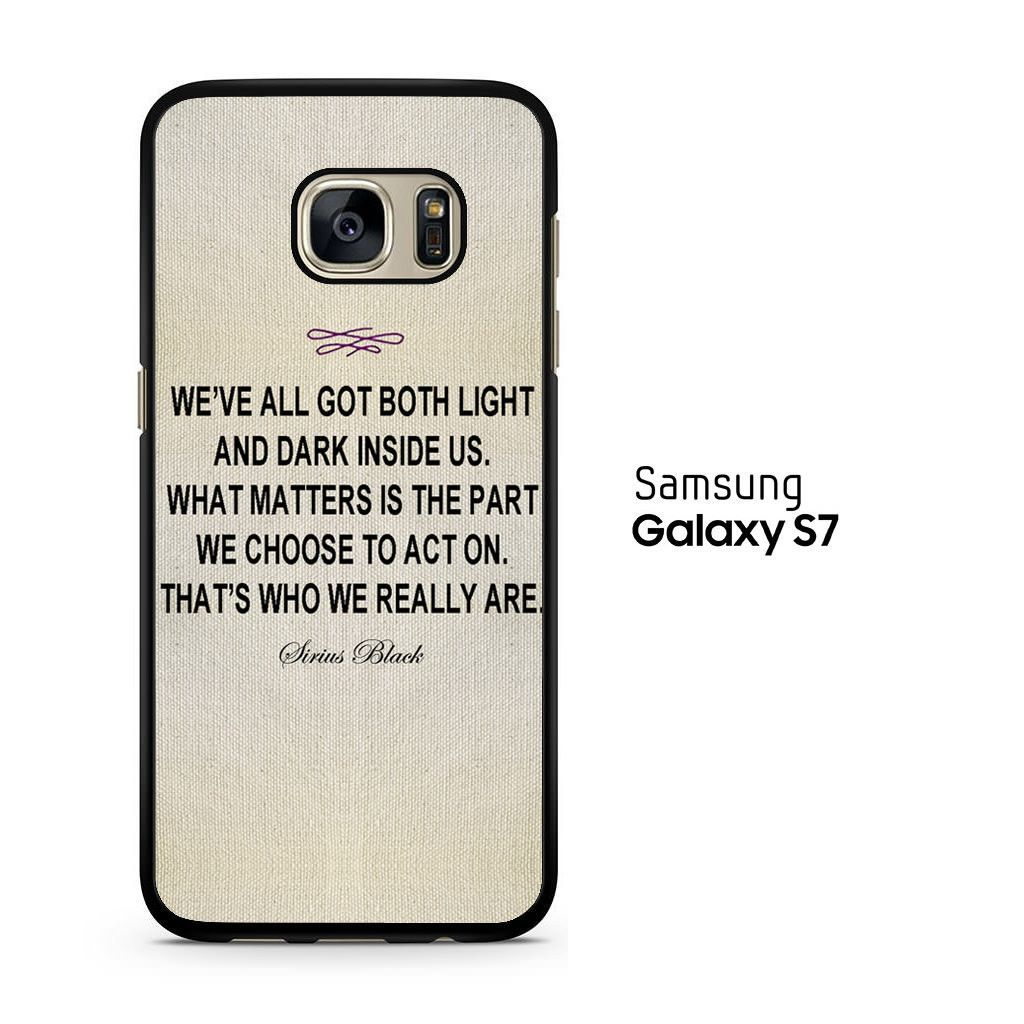 Samsung Quote Prepossessing Harry Potter  Sirius Black Quote Samsung Galaxy S7 Case  Products . Review