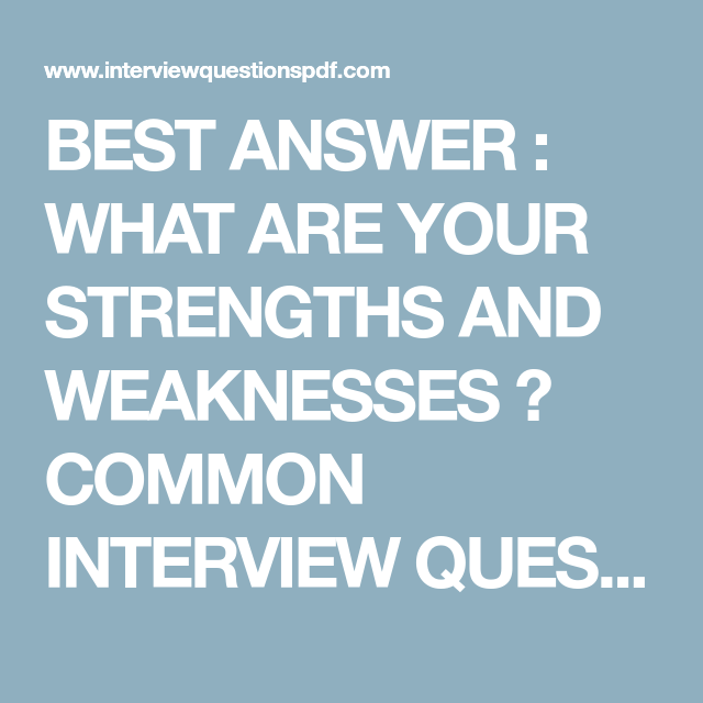 strengths and weaknesses answers