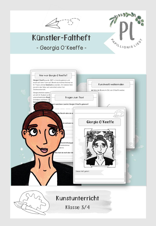 Kunstler Faltheft Giorgia O Keeffe Unterrichtsmaterial Im Fach Kunst Kunstler Grundschule Kunst Grundschule Kunstler