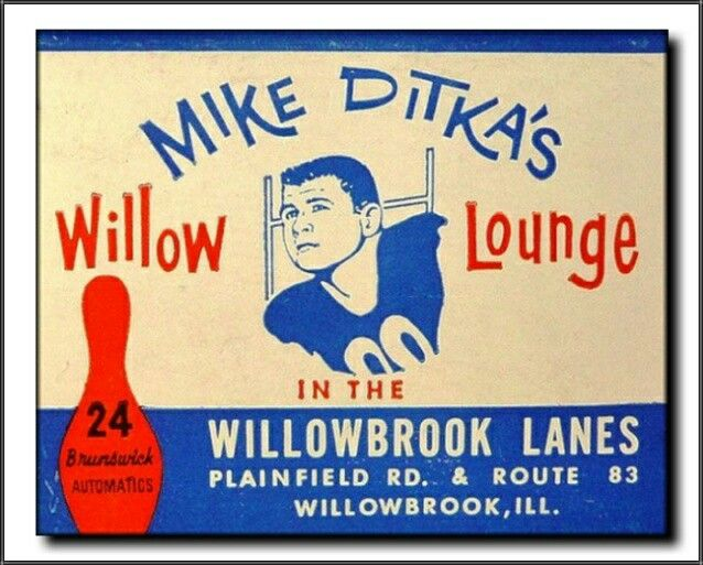 Mike Ditka S Willowbrook Lanes Willowbrook Il 1970 S Demolished 2016 Mike Ditka Willowbrook Matchbook