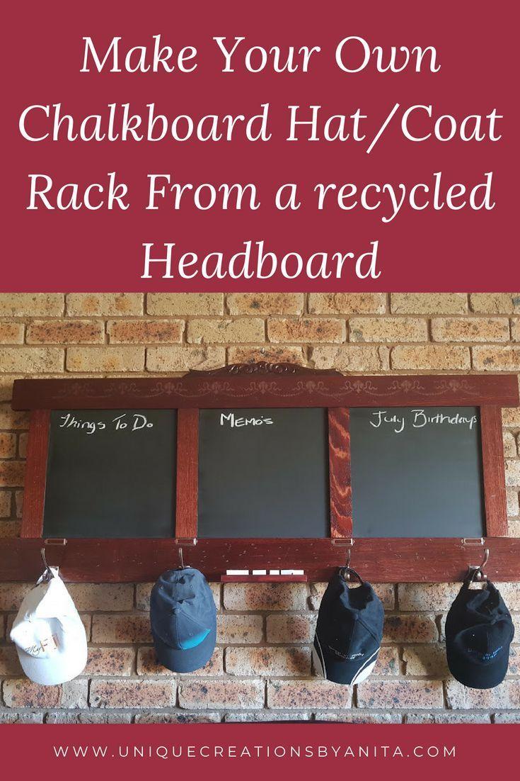 Old Headboard Repurposed Into A Chalkboard Hat Coat Rack