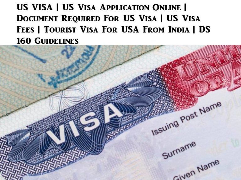 US VISA | US Visa Application Online | Document Required For