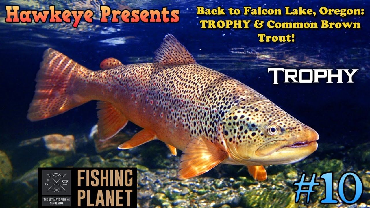 Fishing Planet S2 - Ep  #10: Back to Falcon Lake Oregon