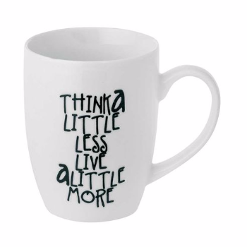 Bahne White Think Mug: White think mug by Bahne. A stylish white mug with the quote think a little less live a little more printed on the side in black lettering a great mantra to consider while enjoying a tea or coffee.