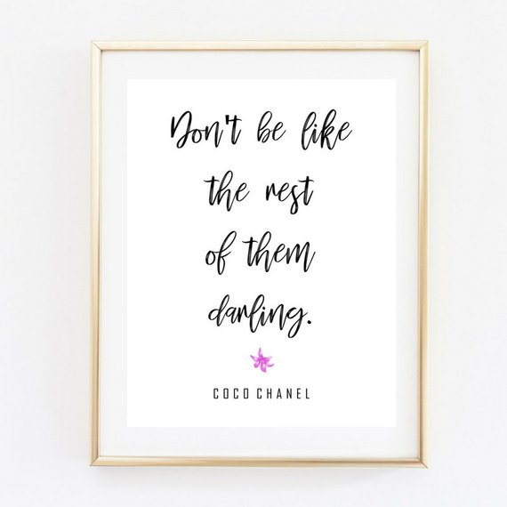 Pink Fashion Quote /'Dont be like the rest of the darling/' Wall Art Print