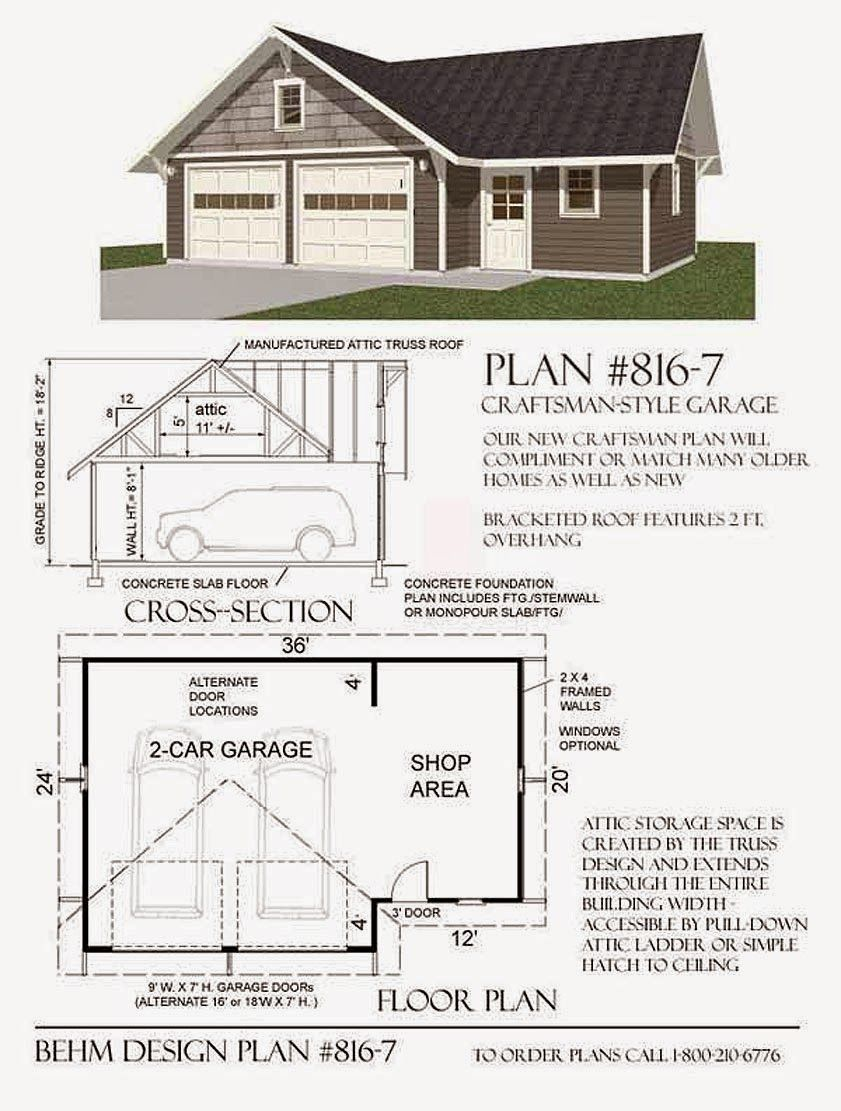 Garage Plans Blog Posted By Behm Design Presents Examples Of Their Popular Garage Designs Garage Design Plans Garage Shop Plans Garage Workshop Plans