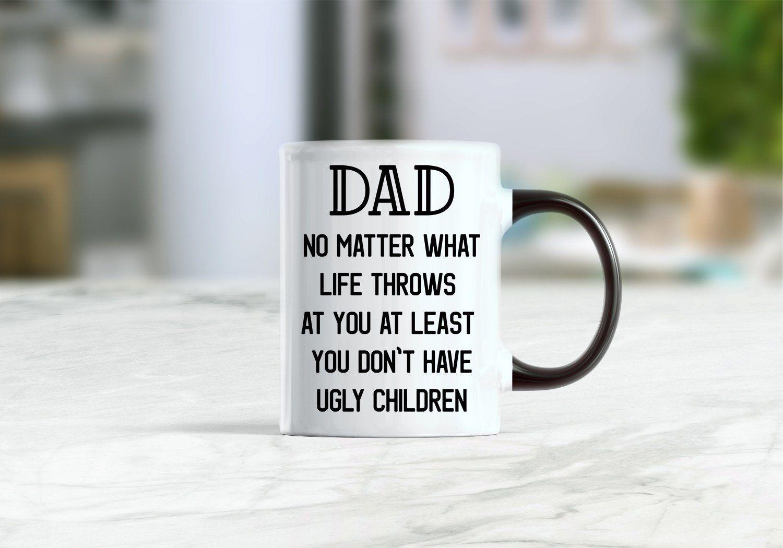 Dad no matter what life throws at you mug funny dad gift