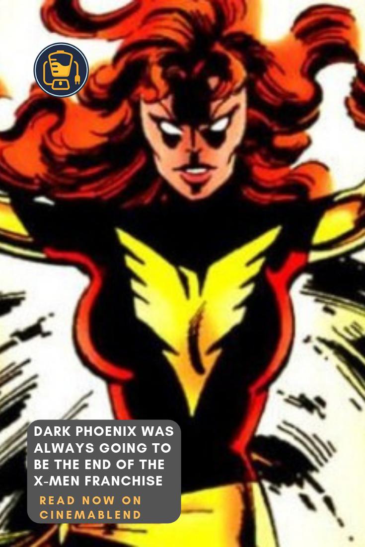 Dark Phoenix Was Always Going To Be The End Of The X Men Franchise Dark Phoenix X Men Marvel Cinematic