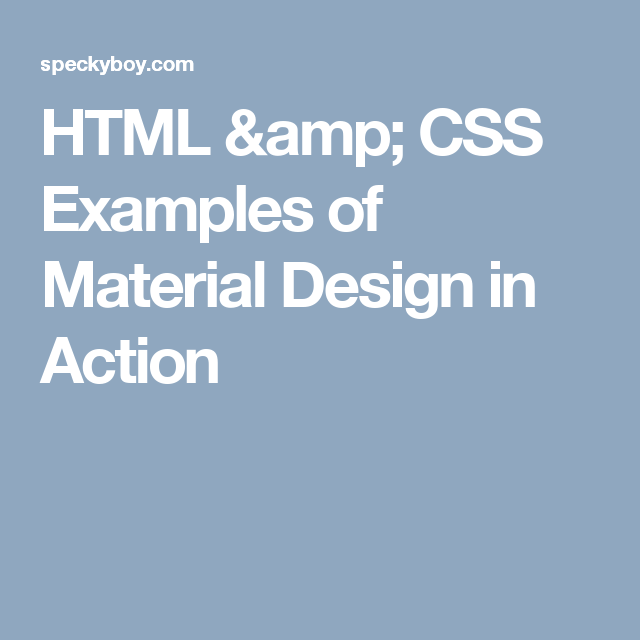 Html css examples of material design in action css pinterest html css examples of material design in action malvernweather Choice Image
