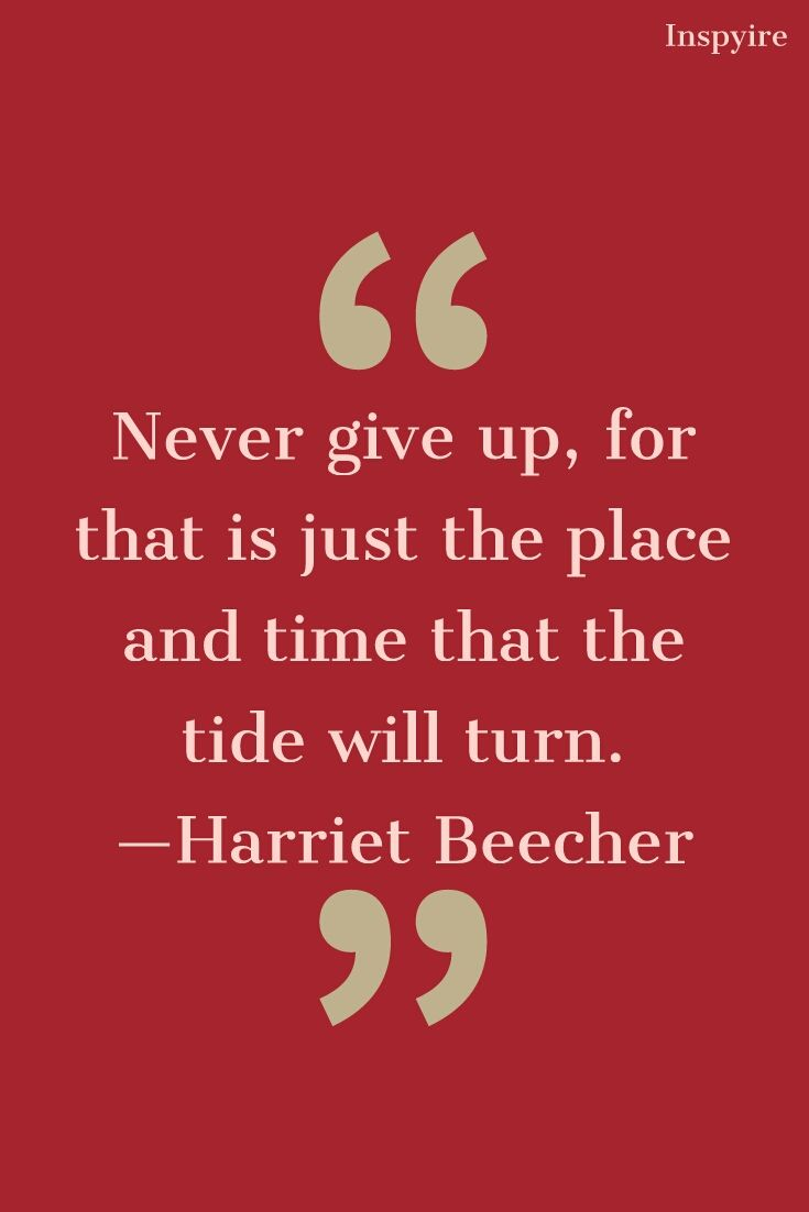 Inspirational Quotes on never give up quotes