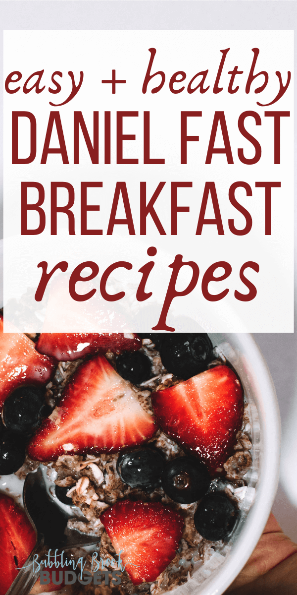 Photo of 7 Daniel Fast Breakfasts You'll Actually Enjoy!